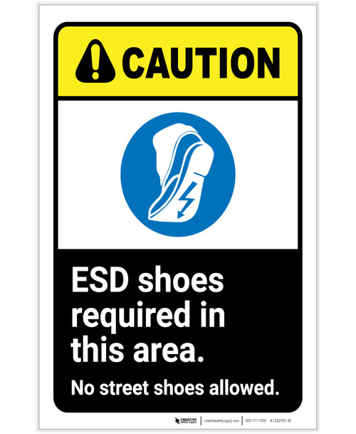 Caution: ESD Shoes Required No Street Shoes Allowed ANSI Portrait - Label