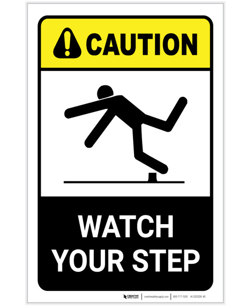 Caution: Watch Your Step ANSI Portrait - Label
