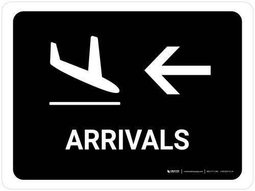 Arrivals With Left Arrow Black Landscape - Wall Sign