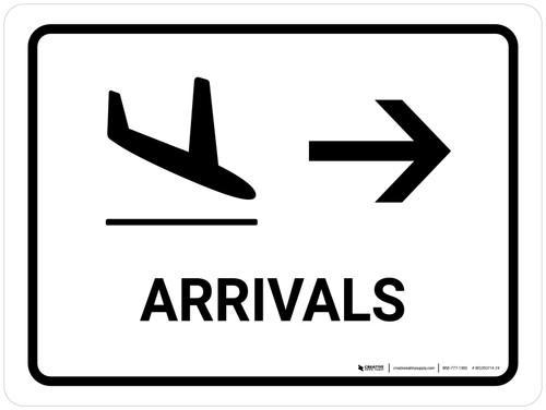Arrivals With Right Arrow White Landscape - Wall Sign