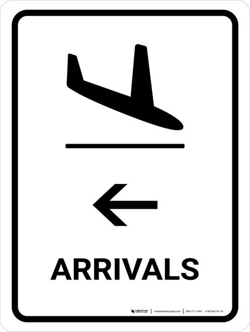 Arrivals With Left Arrow White Portrait - Wall Sign