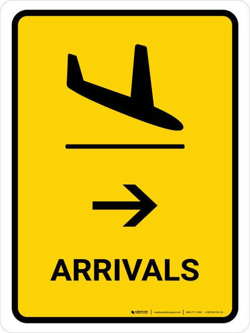 Arrivals With Right Arrow Yellow Portrait - Wall Sign
