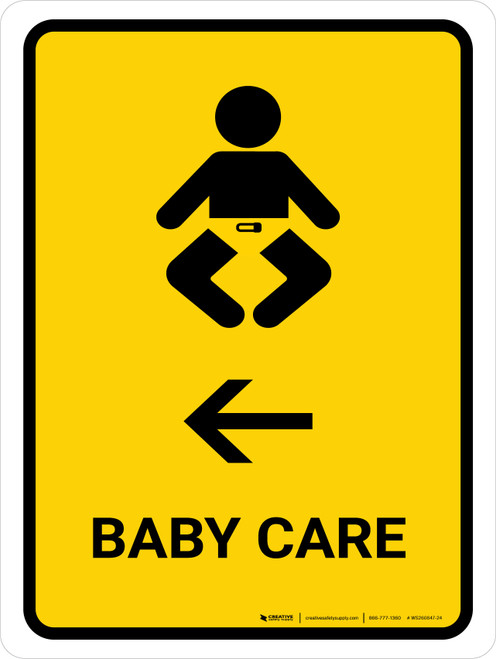 Baby Care With Left Arrow Yellow Portrait - Wall Sign