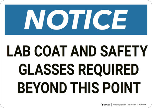 Notice: Lab Coat Safety Glasses Required - Wall Sign
