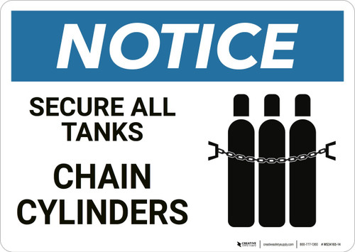 Notice: Secure All Tanks Chain Cylinders - Wall Sign
