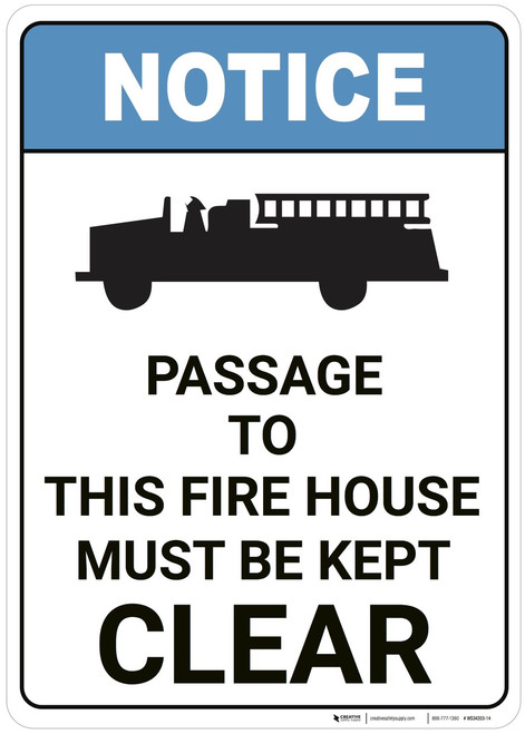 Notice: Passage To Fire House Must Be Kept Clear ANSI - Wall Sign