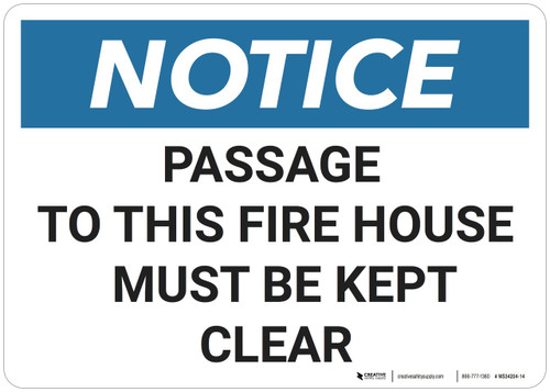 Notice: Passage To Fire House Must Be Kept Clear - Wall Sign