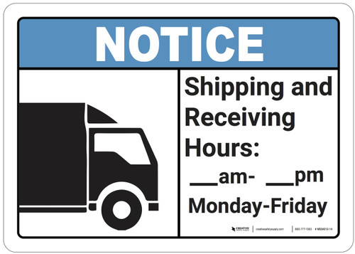 Notice: Shipping And Receiving Hours - Wall Sign