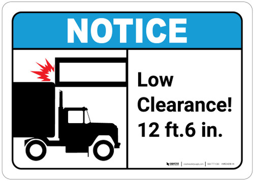 Notice: Low Clearance - Wall Sign