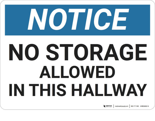 Notice: No Storage Allowed In Hallway - Wall Sign