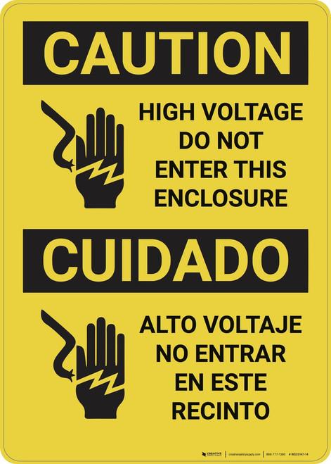 Caution: High Voltage Do Not Enter Enclosure Bilingual - Wall Sign