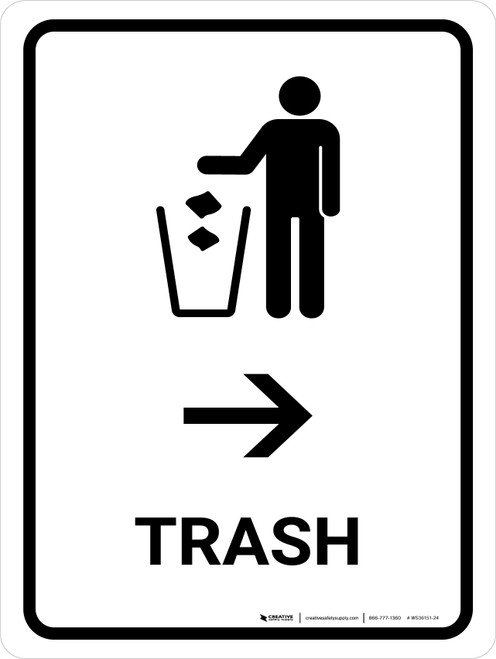 Trash With Right Arrow White Portrait - Wall Sign