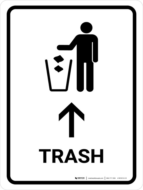 Trash With Up Arrow White Portrait - Wall Sign