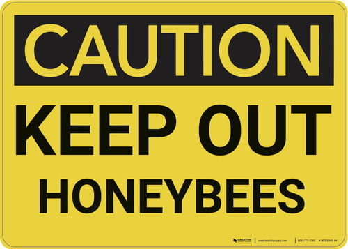Caution: Keep Out Honeybees - Wall Sign