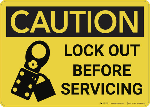 Caution: Lock Out Before Servicing - Wall Sign
