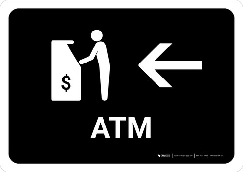 ATM With Left Arrow Black Landscape - Wall Sign