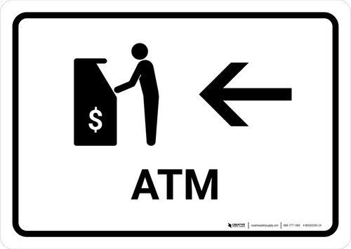ATM With Left Arrow White Landscape - Wall Sign