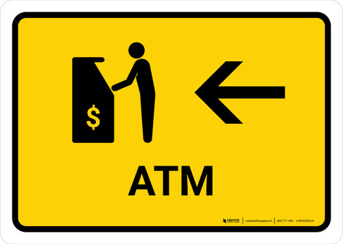 ATM With Left Arrow Yellow Landscape - Wall Sign