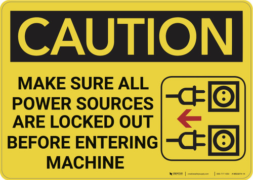 Caution: Power Sources Locked Out Before Entering - Wall Sign