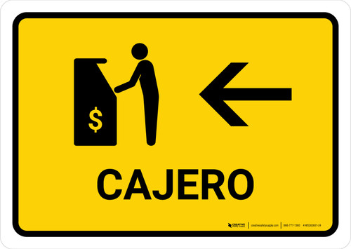 ATM With Left Arrow Yellow Spanish Landscape - Wall Sign