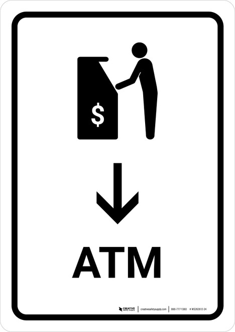 ATM With Down Arrow White Portrait - Wall Sign