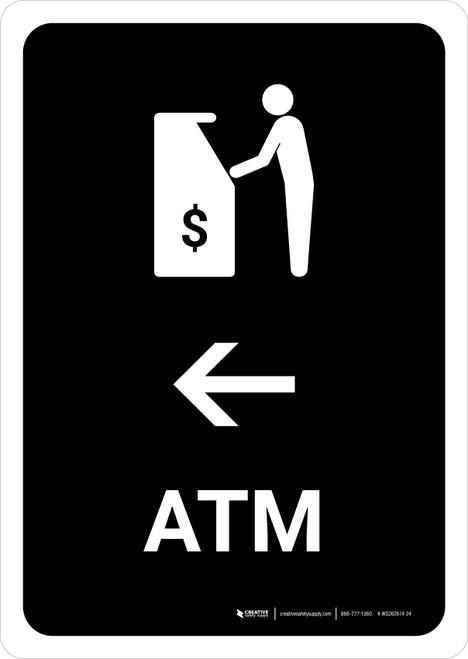 ATM With Left Arrow Black Portrait - Wall Sign