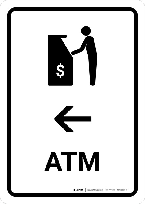 ATM With Left Arrow White Portrait - Wall Sign
