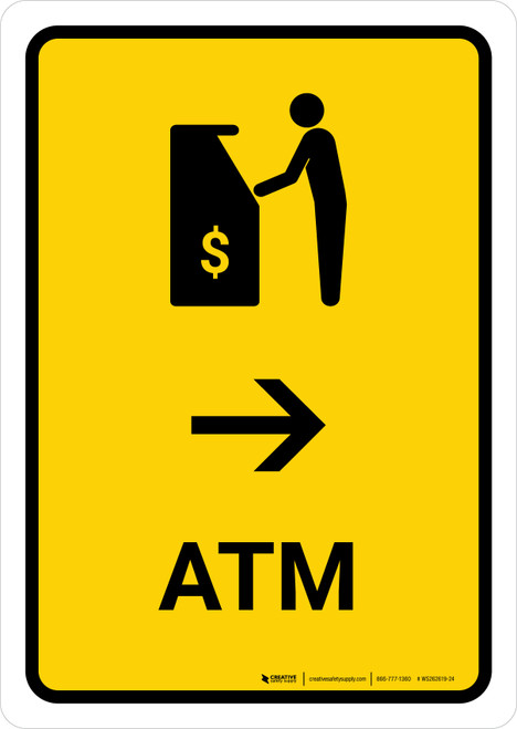 ATM With Right Arrow Yellow Portrait - Wall Sign