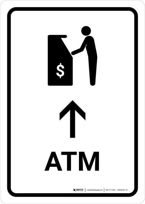 ATM With Up Arrow White Portrait - Wall Sign