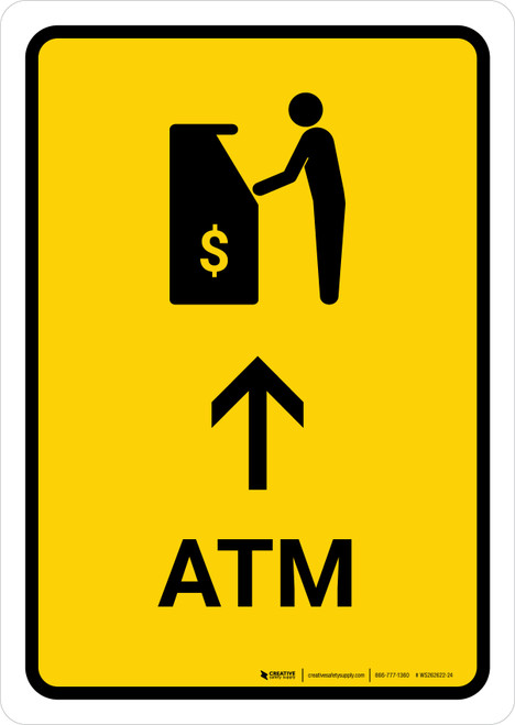 ATM With Up Arrow Yellow Portrait - Wall Sign