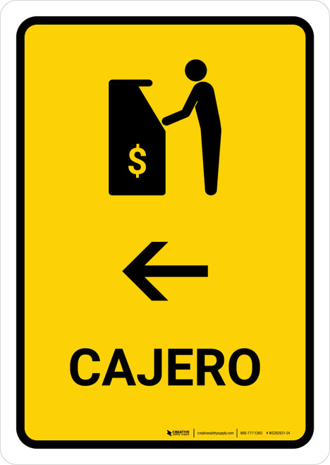 ATM With Left Arrow Yellow Spanish Portrait - Wall Sign