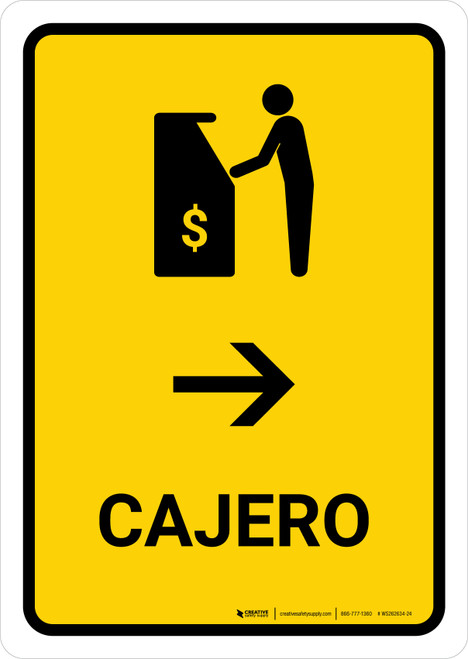 ATM With Right Arrow Yellow Spanish Portrait - Wall Sign