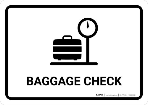 Baggage Check White Landscape - Wall Sign