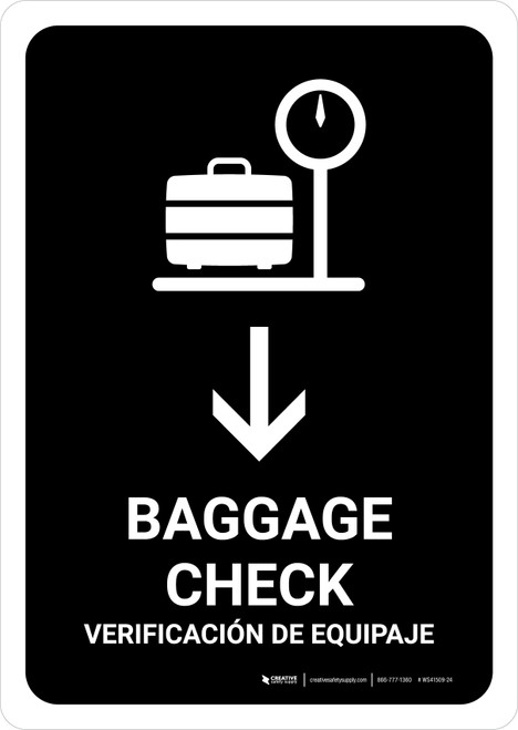 Baggage Check With Down Arrow Black Bilingual Portrait - Wall Sign