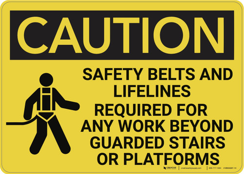 Caution: Safety Belts And Lifelines Required - Wall Sign