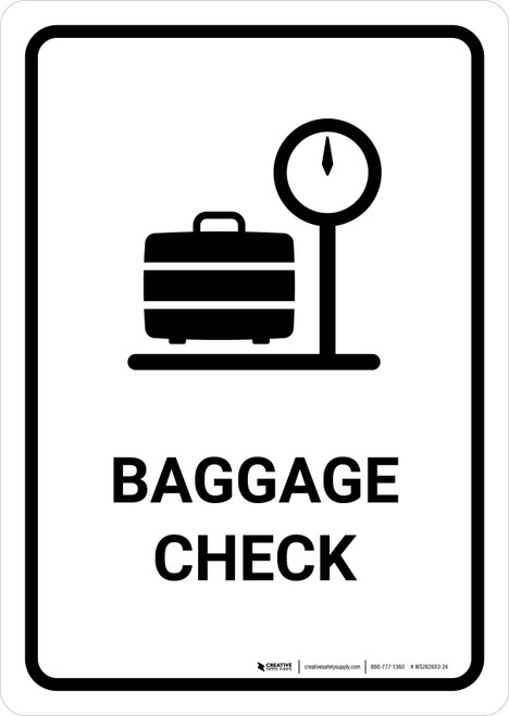 Baggage Check White Portrait - Wall Sign