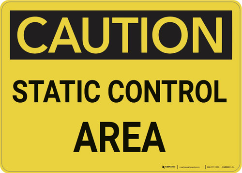 Caution: Static Control Area - Wall Sign