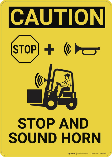 Caution: Stop And Sound Horn - Wall Sign
