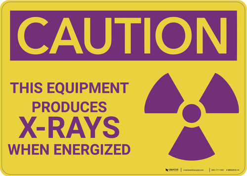 Caution: This Equipment Produces X Rays - Wall Sign