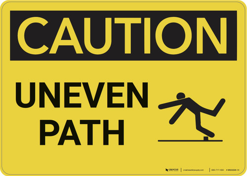 Caution: Uneven Path - Wall Sign