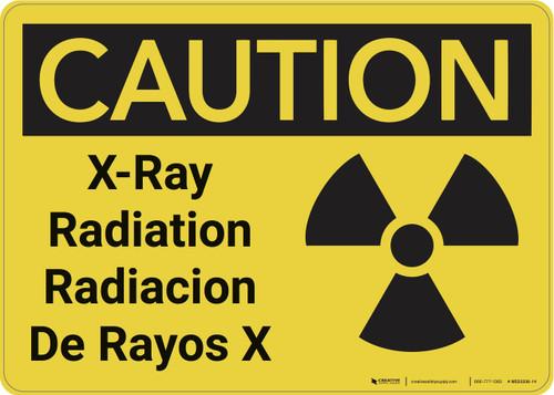 Caution: XRay Radiation Bilingual - Wall Sign