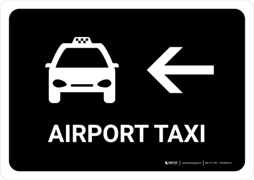 Airport Taxi With Left Arrow Black Landscape - Wall Sign