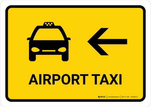 Airport Taxi With Left Arrow Yellow Landscape - Wall Sign