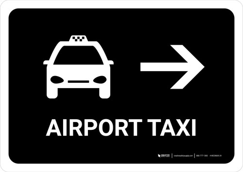 Airport Taxi With Right Arrow Black Landscape - Wall Sign