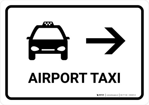 Airport Taxi With Right Arrow White Landscape - Wall Sign