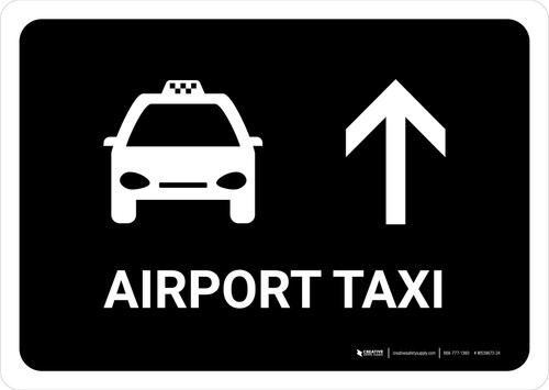 Airport Taxi With Up Arrow Black Landscape - Wall Sign