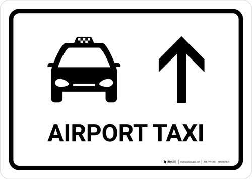 Airport Taxi With Up Arrow White Landscape - Wall Sign