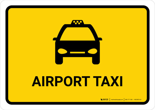 Airport Taxi Yellow Landscape - Wall Sign