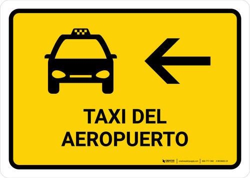 Airport Taxi With Left Arrow Yellow Spanish Landscape - Wall Sign