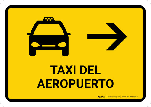 Airport Taxi With Right Arrow Yellow Spanish Landscape - Wall Sign